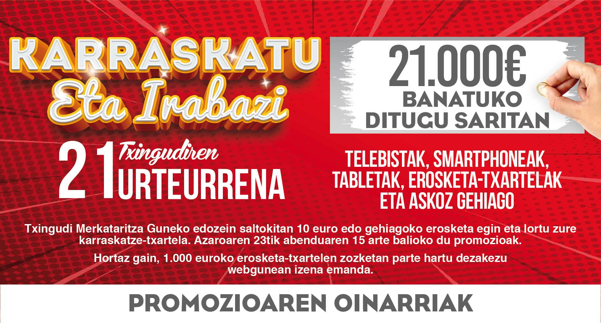 Karraskatu eta irabazi 21Txingudiren Urteurrena