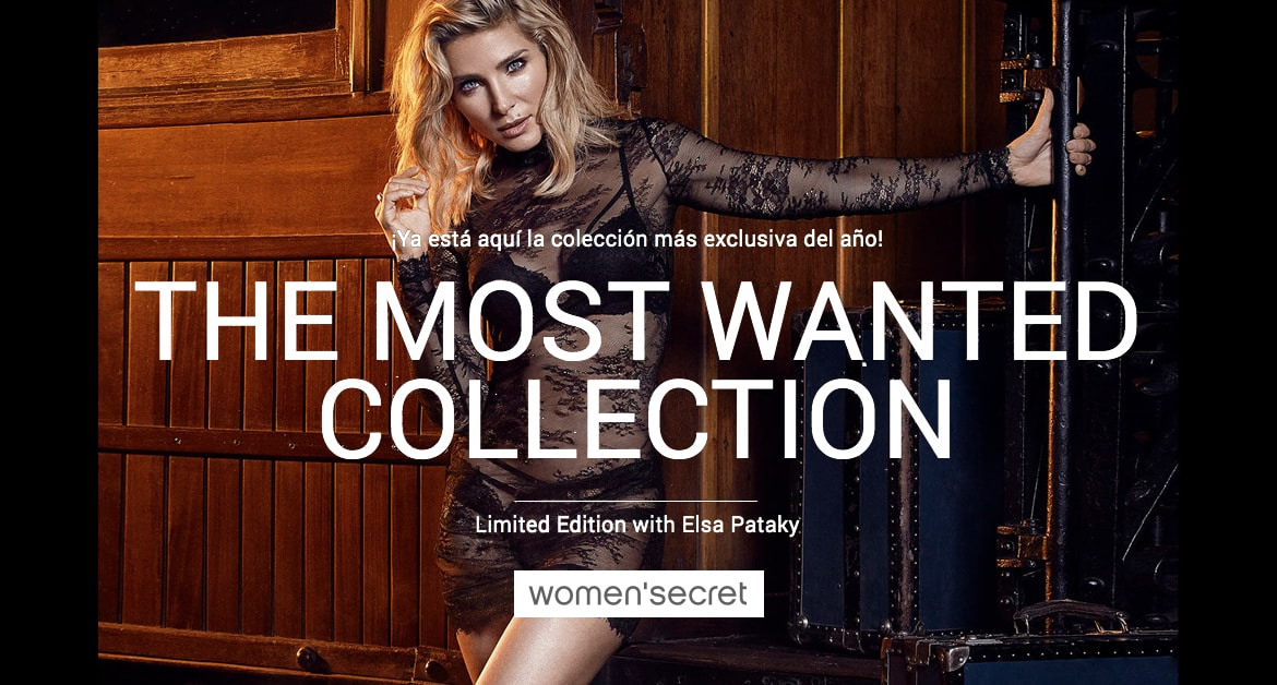 The most wantes collection. Limited Edition with Elsa Pataky